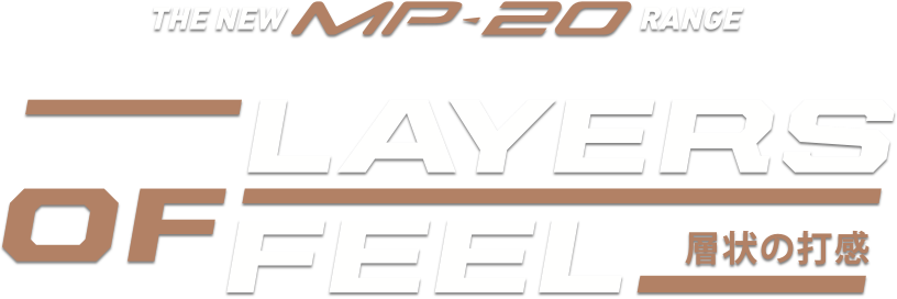 MP20 Layers of Feel